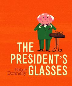 An irresistibly fun story about a forgetful president and his ever-ready pigeon! Now in paperback The President's Glasses was a number one bestseller and shortlisted for an Irish Book Award. Dublin Castle, Presidents, Thing 1, Glasses, Reading, Books, Pigeon, Lightning, Irish
