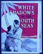 White Shadows in the South Seas (1928)