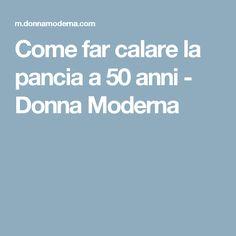 Come far calare la pancia a 50 anni - Donna Moderna