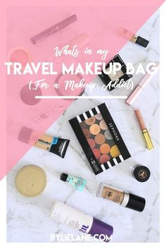 What's in my Makeup Travel Bag (for a Makeup Addict) - how to pack makeup for travel and cut down your makeup | Rylie Lane