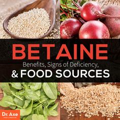 Betaine Benefits, Symptoms of Deficiency, and Food Sources http://www.draxe.com #health #holistic #natural