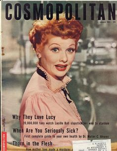 Scarce 1953 Cosmopolitan magazine with Lucille Ball on the cover. Inside features an article about the popularity of the I Love Lucy show. Old Magazines, Vintage Magazines, Thorn In The Flesh, I Love Lucy Show, Cosmopolitan Magazine, Vintage Book Covers, Lucille Ball, Popular Music, Vintage Hollywood