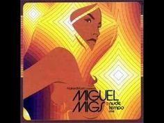 Miguel Migs - I can't wait