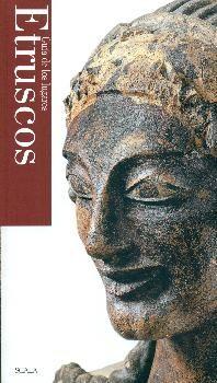 Guía de los lugares etruscos / textos de Maurizio Martinelli y Giulio Paolucci  http://fama.us.es/record=b2661420~S16*spi