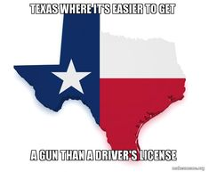 Texas where it's gun than a driver's license meme Driver's License, Mess Up, True Stories, Guns, Texas, How To Get, Weapons Guns, Weapons, Pistols