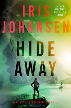 """Hide Away is the latest novel by Iris Johansen.  It picks up where Shadow Play ended.  Take a look at my review of this new """"suspense"""" novel!"""
