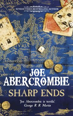 Books by Proxy | Cover Reveal: Sharp Ends by Joe Abercrombie – UK Edition