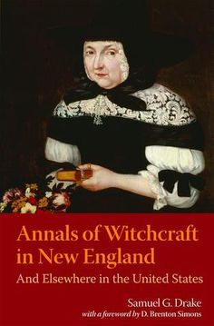 Annals of Witchcraft in New England – AmericanAncestors.org