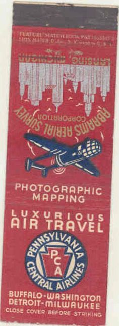 Pennsylvania Central Airlines 1930. Advertising #matchbook cover To order your Business' own logo #matches GoTo GetMatches.com