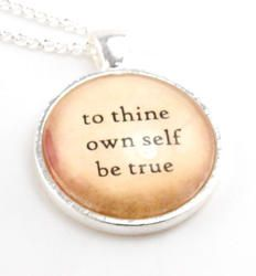 Save 15% with code PINTEREST To Thine Own Self Be True Quote Necklace