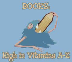Books: High in Vitamins A-Z