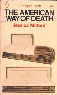 Jessica Mitford - The American Way of Death / Funeral Burial 1965
