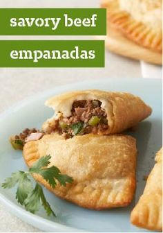 Savory Beef Empanadas – These delicious empanadas are made with versatile dough that can be either fried or baked.