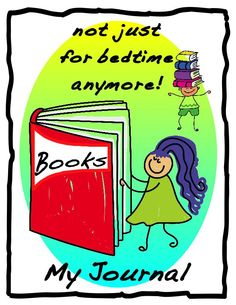 """Reading Journal-""""Books- not just for bedtime anymore! 100 Days Of School, School Fun, Back To School, Reading Journals, School Signs, Book Journal, Teacher Appreciation, Bedtime, Homeschool"""