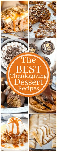 The Best Thanksgiving Dessert Recipes | A roundup of amazing holiday desserts from some of the top food bloggers #ThanksgivingRecipes #desserts #holidaydessert