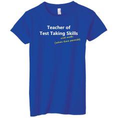 Teacher of Test Taking Skills