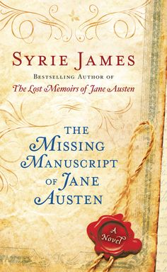 The Missing Manuscript of Jane Austen by Syrie James
