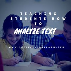Analyzing TextThe Educator's Room | Empowering Teachers as the Experts.