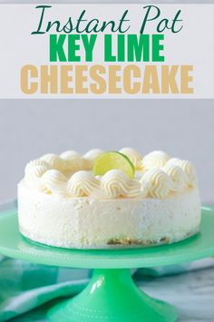 If you love the sweet & tart combination, this Instant Pot Key Lime Cheesecake recipe is the perfect dessert for you! This easy dessert is rich, creamy and and oh-so summery and tangy! #pie #cheesecake #keylime #instantpot #pressurecooker #creamcheese #lime #dessert