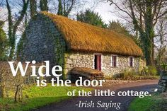 A quote that describes the friendliness of the Irish people. From Incredible Irish sayings by TheIrishStore.com