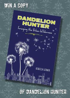 Dandelion Hunter: Review and Giveaway   Punk Domestics Leave a comment for a chance to win this lovely book