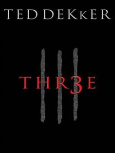 three by ted dekker. Absolutely blew my mind. So good!