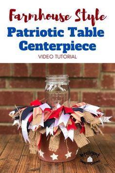 Clay pots, ribbon and Mason jars make a stunning Patriotic Centerpiece in the farmhouse style. Great for outdoor parties, weddings and 4th of July celebrations. Video tutorial and list of supplies that I used is included . See how I made some easy shabby bows to give this Red White and Blue centerpiece a stunning look for outdoor decor. The Mason jar in the center is great for adding a candle or battery lights. #centerpiece #farmhousestyle #redwhiteandblue #patrioticcenterpiece # Outdoor Table Centerpieces, Blue Centerpieces, Diy Craft Projects, Craft Tutorials, Diy And Crafts, Citronella Candles, Battery Lights, 4th Of July Celebration, Floral Foam