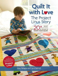 Quilt It With Love---Project Linus Story; Joan - July 2013