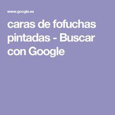 caras de fofuchas pintadas - Buscar con Google