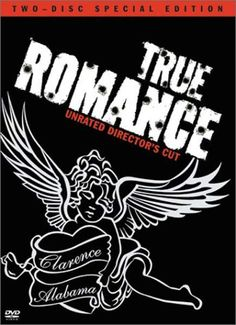 True Romance*One of my All Time Favorites!!