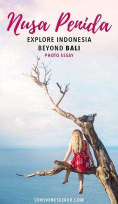Nusa Penida travel guide in photos. Explore Indonesia beyond Bali!