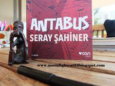 moonlightcat13: Antabus - Seray Şahiner * Kısa Kitap Festivali ♥ G...