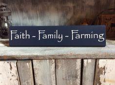 Faith Family Farming by SimplyBluegrass on Etsy https://www.etsy.com/listing/267815588/faith-family-farming