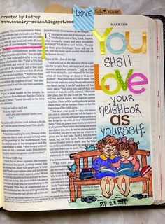 Mark 12:31... Love your neighbor as yourself. Scripture art in Journaling Bible with stamps and stickers.