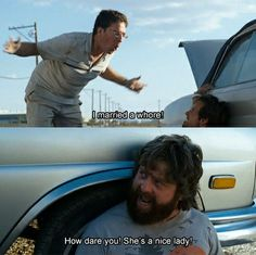 The Hangover.. My favorite quote from the move :)!