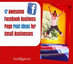 17 Awesome Facebook Business Page Tips | Social Quant - Twitter Growth Done Right