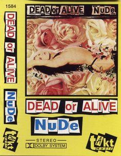 Dead Or Alive - Nude (Cassette, Album) at Discogs Pete Burns, New Romantics, Nude, Album, Card Book