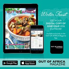 Get your digital copy of the June issue today!  June is here and winter is set. This months issue is a collection of ideas to indulge in. Get the digital copy now exclusively available on our App. Download the FREE OUT OF AFRICA Magazine App today and purchase your copy of the June issue.  Find out more at http://ift.tt/25wcEYe