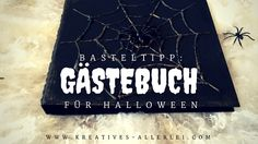 Heute möchte ich euch zeigen wie ihr ein schauriges schönes Gästebuch passend zu Halloween basteln könnt.