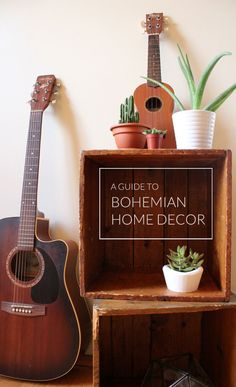 a guide to bohemian home decor.