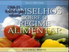 Conselhos Sobre o Regime Alimentar   CRA 01   Razões para reforma
