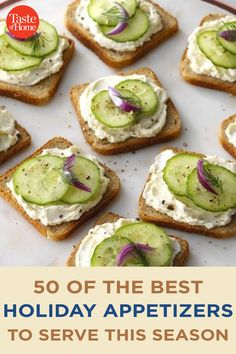 50 of the Best Holiday Appetizers to Serve This Season Easy Potluck Recipes, Lunch Recipes, Appetizer Recipes, Easy Meals, Cooking Recipes, Potluck Desserts, Summer Recipes, Best Holiday Appetizers, Cucumber Recipes