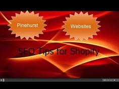 SEO Tips for Shopify – Pinehurst Websites