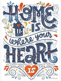 Home Design Drawing Home is where your heart is by BlueInkStudio - Romantic quote. Hand lettering with decorative elements. Types Of Lettering, Script Lettering, Typography Quotes, Typography Letters, Brush Lettering, Lettering Design, Doodle Lettering, Inspiration Typographie, Typography Inspiration