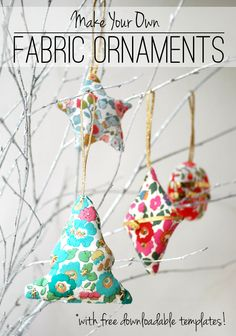 Make Your Own Fabric Ornaments