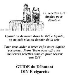 Faire son e liquide pour la première fois en étant sûr de réussir sa recette. Facile ! #vape #diy #eliquide