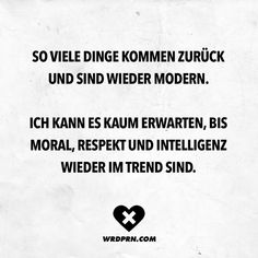 # Sayings Sprüche Favorite Quotes, Best Quotes, German Quotes, Life Philosophy, Good Thoughts, Man Humor, Word Porn, True Words, Good Advice