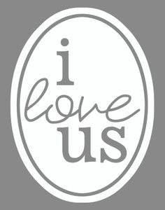 """free printable : """"I love us"""" in teal, gray, red/orange or yellow"""