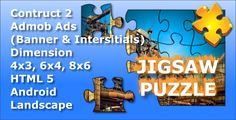 Jigsaw Puzzle - HTML5 | Mobile Android | +Admob Ads . Jigsaw Puzzle with source .capx included. This game created using Licensed Construct 2 game engine.Features
