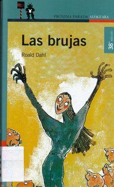 """Libro de Roald Dahl: """"Las Brujas"""""""